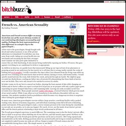 French vs. American Sexuality (BitchBuzz Sex)
