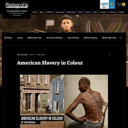 American Slavery in Colour