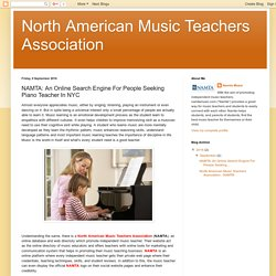 North American Music Teachers Association: NAMTA: An Online Search Engine For People Seeking Piano Teacher In NYC