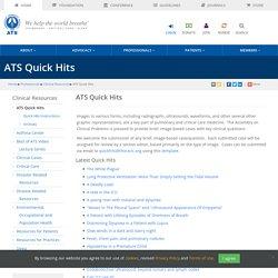 American Thoracic Society - ATS Quick Hits