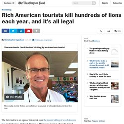 600lions sont tués (légalement) chaque année par des Américains