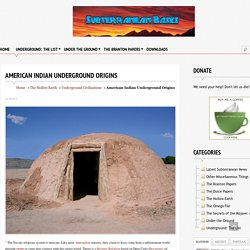 American Indian Underground Origins