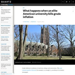 What happens when an elite American university kills grade inflation - Quartz