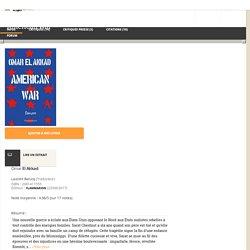 Présentation de American War d'Omar El Akkad - Babelio
