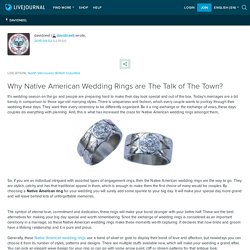 Why Native American Wedding Rings are The Talk of The Town?: davidneel