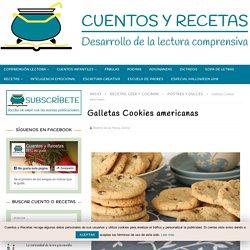RECETA GALLETAS COOKIES AMERICANAS - CuentosyRecetas