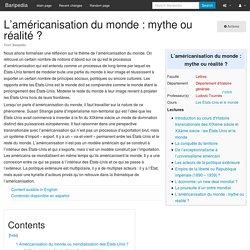 L'américanisation du monde : mythe ou réalité ? - Baripedia