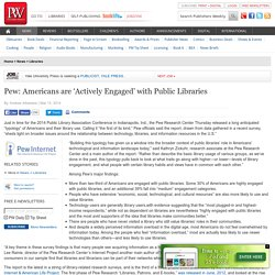 Pew: Americans are 'Actively Engaged' with Public Libraries