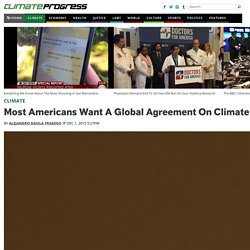 Most Americans Want A Global Agreement On Climate