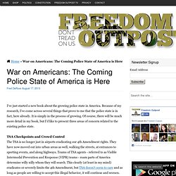 War on Americans: The Coming Police State of America is Here