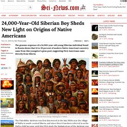 24,000-Year-Old Siberian Boy Sheds New Light on Origins of Native Americans