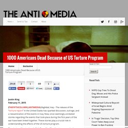 1000 Americans Dead Because of US Torture Program