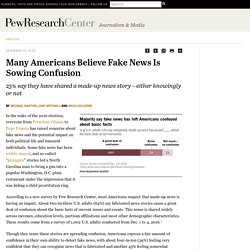Many Americans Believe Fake News Is Sowing Confusion