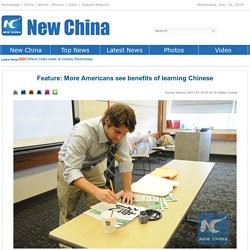 More Americans see benefits of learning Chinese