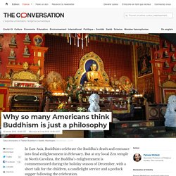 Why so many Americans think Buddhism is just a philosophy