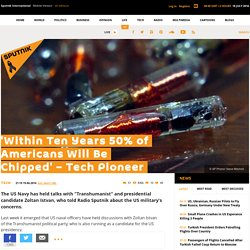 50% of Americans Have Chip Implants