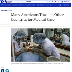 Many Americans Travel to Other Countries for Medical Care