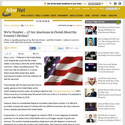 We're Number ... 2? Are Americans in Denial About the Country's Decline?