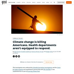 Climate change is killing Americans. Health departments aren't equipped to respond. 2020 06 20
