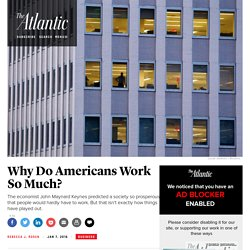 Why Americans Work So Much Despite Economist John Maynard Keynes's Prediction