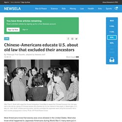 Chinese-Americans educate U.S. about old law that excluded their ancestors