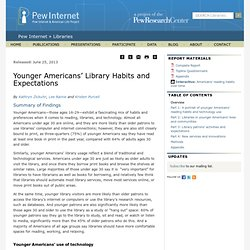 Younger Americans' Library Habits and Expectations