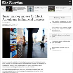 Smart money moves for black Americans in financial distress