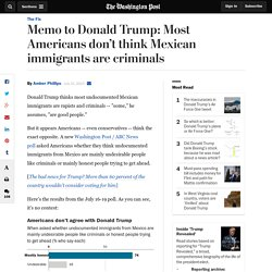 Memo to Donald Trump: Most Americans don't think Mexican immigrants are criminals