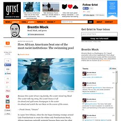 How African Americans beat one of the most racist institutions: The swimming pool