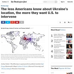 The less Americans know about Ukraine's location, the more they want U.S. to intervene