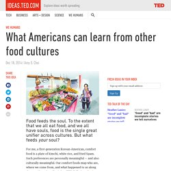 What Americans can learn from other food cultures