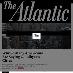 Why Americans Are Leaving the City - The Atlantic
