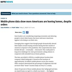 5/2/02: Cellphone data shows more Americans leaving homes, despite orders