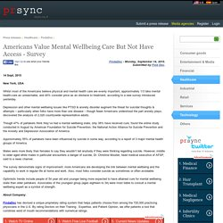 Americans Value Mental Wellbeing Care But Not Have Access - Survey
