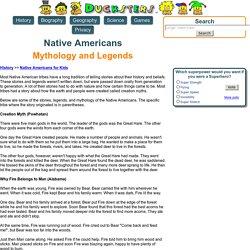 Native Americans for Kids: Mythology and Legends