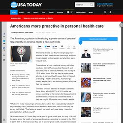 Americans more proactive in personal health care