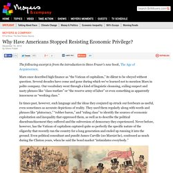 Why Have Americans Stopped Resisting Economic Privilege?