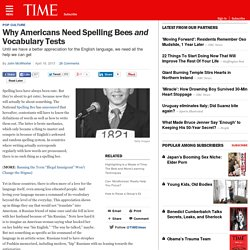 Why Americans Need Spelling Bees and Vocabulary Tests