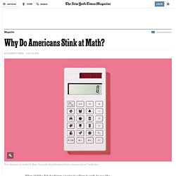 Why Do Americans Stink at Math?