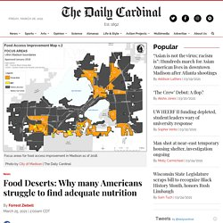 Food Deserts: Why many Americans struggle to find adequate nutrition - The Daily Cardinal