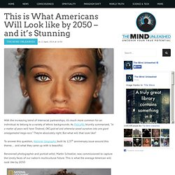 This is What Americans Will Look like by 2050 – and it's Stunning