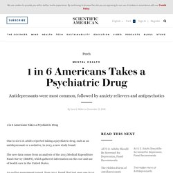 1 in 6 Americans Takes a Psychiatric Drug
