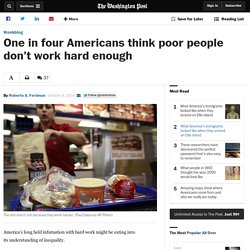 One in four Americans think poor people don't work hard enough