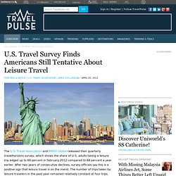 U.S. Travel Survey Finds Americans Still Tentative About Leisure Travel