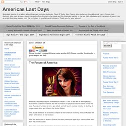 Americas Last Days: The Future of America