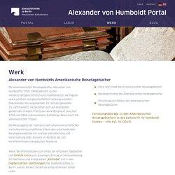 WERK - Alexander von Humboldts Amerikanische Reisetagebücher
