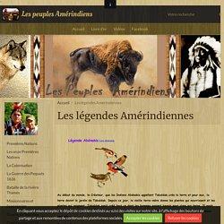 Les légendes Amérindiennes