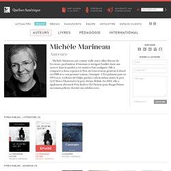 Québec Amérique » Auteurs » Michèle Marineau