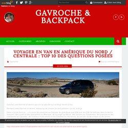 Voyager en van en Amérique du Nord / Centrale : Top 10 des questions posées - Gavroche & backpack