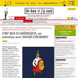 UBU ROI D'AMÉRIQUE, un entretien avec NOAM CHOMSKY